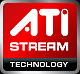 Supports ATI Stream technology